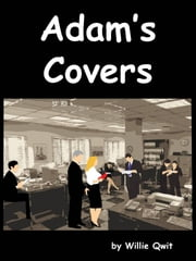 Adam's Covers ebook by Willie Qwit