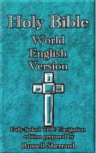 Holy Bible - World English Version ebook by Russell Sherrard