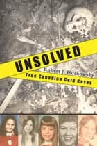 Unsolved ebook by Robert J. Hoshowsky