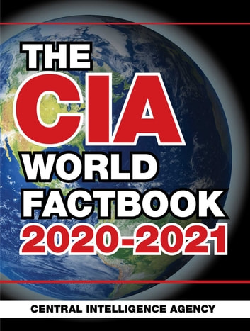 The CIA World Factbook 2020-2021 ebook by Central Intelligence Agency