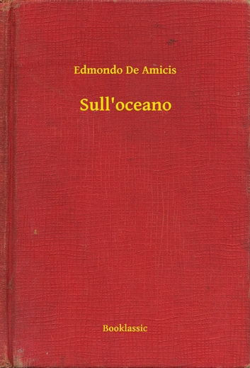 Sull'oceano ebook by Edmondo De Amicis