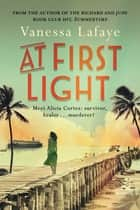 At First Light ebook by Vanessa Lafaye