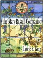 The Mary Russell Companion ebook by Laurie R. King