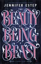 The Beauty of Being a Beast - A Short Story ebook by Jennifer Estep