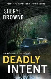Deadly Intent ebook by Sheryl Browne