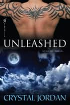 Unleashed ebook by Crystal Jordan