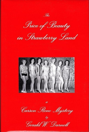 The Price of Beauty in Strawberry Land ebook by Gerald Darnell