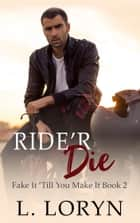 Ride'r Die ebook by L. Loryn