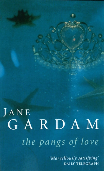 The Pangs Of Love ebook by Jane Gardam