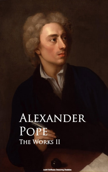 The Works II ebook by Alexander Pope