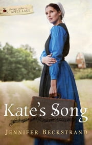 Kate's Song: Forever After in Apple Lake ebook by Beckstrand, Jennifer