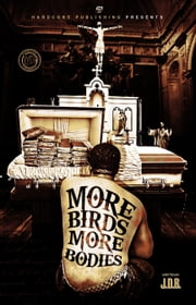 More Birds More Bodies ebook by J.D.B
