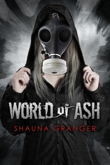 World of Ash ebook by Shauna Granger