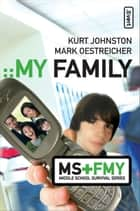 My Family ebook by Kurt Johnston, Mark Oestreicher