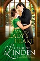 Map of a Lady's Heart ebook by Caroline Linden
