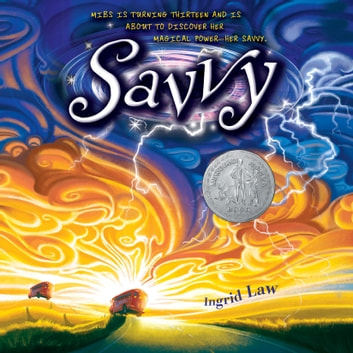 Savvy audiobook by Ingrid Law