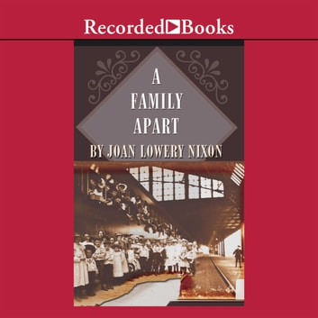 A Family Apart audiobook by Joan Lowery Nixon
