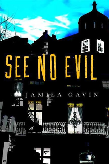 See No Evil ebook by Jamila Gavin