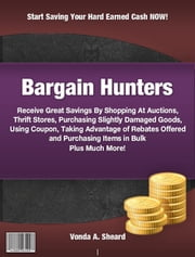 Bargain Hunters ebook by Vonda A. Sheard
