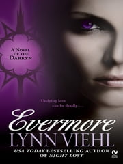 Evermore - A Novel of the Darkyn ebook by Lynn Viehl