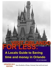Visit Orlando For Less ebook by Joy Belding