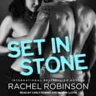 Set in Stone audiobook by Rachel Robinson