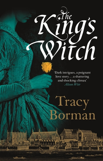 The King's Witch ebook by Tracy Borman