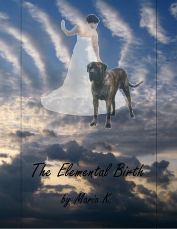 The Elemental Birth ebook by Maria K.