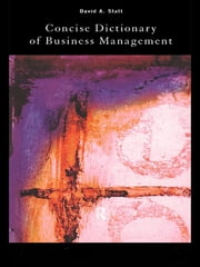 The Concise Dictionary of Business Management ebook by David Statt
