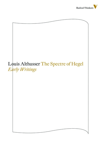 Spectre of Hegel ebook by Louis Althusser
