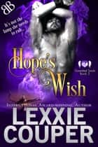 Hope's Wish ebook by Lexxie Couper