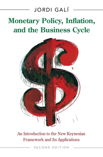 Monetary policy inflation and the business cycle ebook by jordi monetary policy inflation and the business cycle an introduction to the new keynesian fandeluxe Image collections