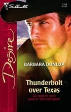 Thunderbolt over Texas ebook by Barbara Dunlop