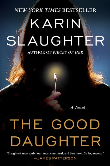 The Good Daughter - A Novel ebook by Karin Slaughter