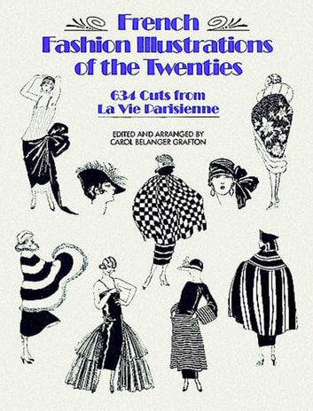 French Fashion Illustrations of the Twenties - 634 Cuts from La Vie Parisienne ebook by