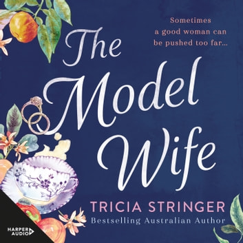 The Model Wife audiobook by Tricia Stringer