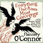 Everything That Rises Must Converge audiobook by Flannery O'Connor