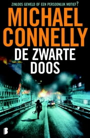 De zwarte doos ebook by Michael Connelly