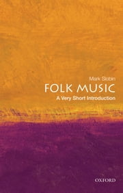 Folk Music: A Very Short Introduction ebook by Mark Slobin