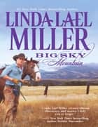 Big Sky Mountain (Mills & Boon M&B) 電子書籍 by Linda Lael Miller