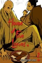 House of Five Leaves, Vol. 2 ebook by Natsume Ono, Natsume Ono