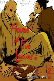 House of Five Leaves, Vol. 2 ebook by Kobo.Web.Store.Products.Fields.ContributorFieldViewModel