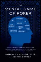 The Mental Game of POker ebook by Jared Tendler