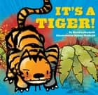 It's a Tiger! ebook by David LaRochelle, Jeremy Tankard