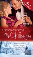 Christmas in the Village (Mills & Boon M&B) 電子書 by Caroline Anderson, Sarah Morgan, Josie Metcalfe,...