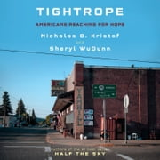 Tightrope - Americans Reaching for Hope audiobook by Nicholas D. Kristof, Sheryl WuDunn