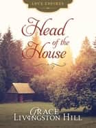 Head of the House ebook by Grace Livingston Hill