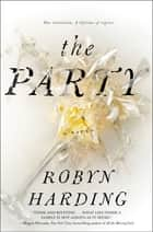 The Party - A Novel ebook de Robyn Harding
