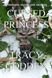 Cursed Princess ebook by Tracy Godden