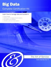 Big Data Complete Certification Kit - Core Series for IT ebook by Ivanka Menken